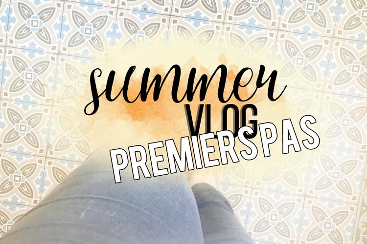 Summer Vlogs #1 l Premiers pas