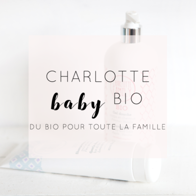 Charlotte Family Bio : Du Bio pour toute la famille