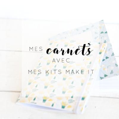 Mes Kits Make It : Mes carnets à fabriquer